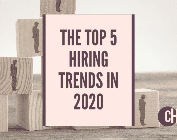 What are the top 5 hiring trends in 2020?