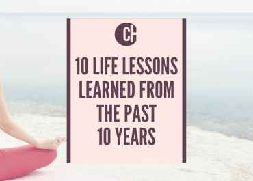 10 Life Lessons Learned From The Past 10 Years