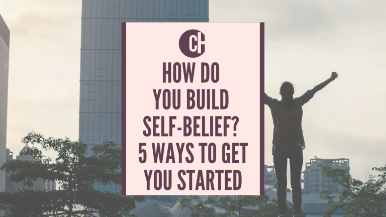 How do you build self-belief?